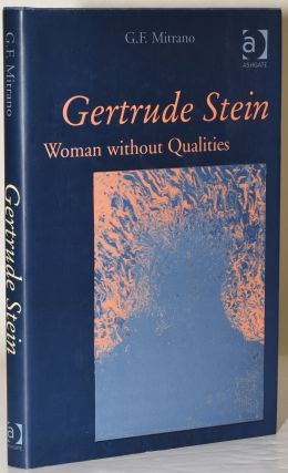 GERTRUDE STAIN. WOMAN WITHOUT QUALITIES. G. F. Mitrano