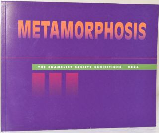 METAMORPHOSIS: THE ENAMALIST SOCIETY EXHIBITIONS 2005. Averill B. Shepps