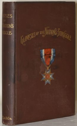 GLIMPSES OF THE NATION'S STRUGGLE. A SERIES OF PAPERS READ BEFORE THE MINNESOTA COMMANDERY OF...