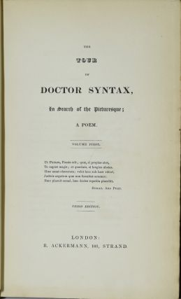 THE TOUR OF DOCTOR SYNTAX, IN SEARCH OF THE PICTURESQUE. | THE SECOND TOUR OF DOCTOR SYNTAX, IN SEARCH OF CONSOLATION. | THE THIRD TOUR OF DOCTOR SYNTAX, IN SEARCH OF A WIFE. (THREE VOLUMES)