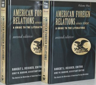 AMERICAN FOREIGN RELATIONS SINCE 1600. A GUIDE TO THE LITERATURE. VOLUME I & II. (TWO VOLUMES)....