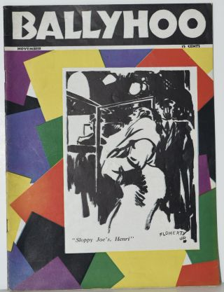 MAGAZINE] BALLYHOO. NOVEMBER. VOL. I. NO. 4. Norman Anthony