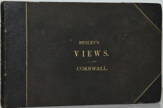 BESLEY'S VIEWS IN CORNWALL. Henry Besley |, George Townsend