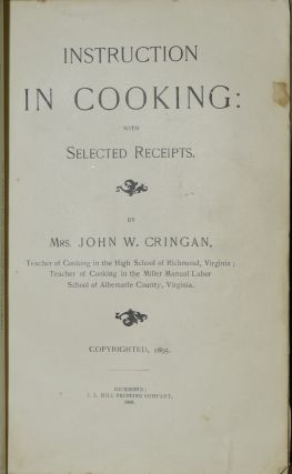 INSTRUCTION IN COOKING: WITH SELECTED RECEIPTS.