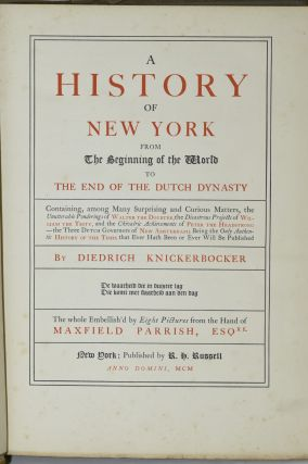 A HISTORY OF NEW YORK. FROM THE BEGINNING OF THE WORLD TO THE END OF THE DUTCH DYNASTY.