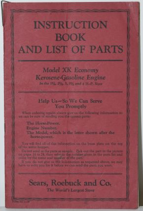 INSTRUCTION BOOK AND LIST OF PARTS. MODEL XK ECONOMY KEROSENE-GASOLINE ENGINE, IN THE 1 3/4, 2...