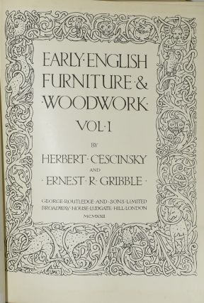 EARLY ENGLISH FURNITURE & WOODWORK. VOL. I & II. (TWO VOLUMES IN ONE)