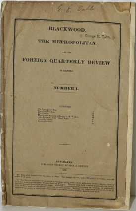 BLACKWOOD, THE METROPOLITAN, AND THE FOREIGN QUARTERLY REVIEW. RE-PRINTED. NUMBER I. | JANUARY,...