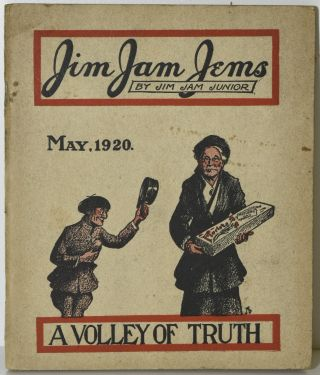 JIM JAM JEMS. BY JIM JAM JUNIOR. A VOLLEY OF TRUTH. MAY 1920. Jim Jam Junior, Sam H. Clark