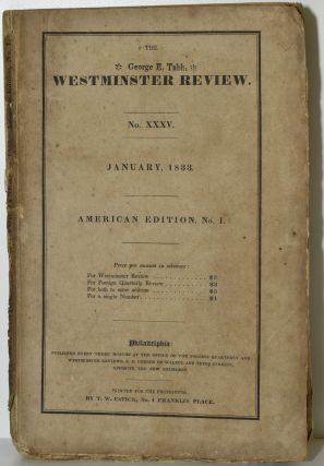 THE WESTMINSTER REVIEW. JANUARY, 1833. NO. XXXV. AMERICAN EDITION, NO. I