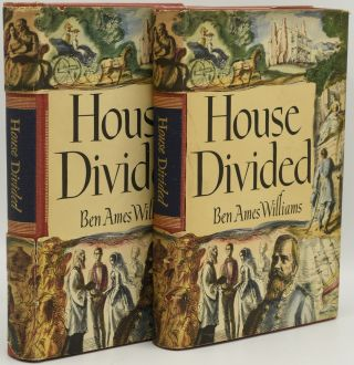 HOUSE DIVIDED (2 Volumes). Ben Ames Williams