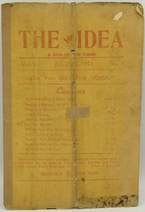 THE IDEA: A SIGN OF THE TIMES. VOL.V. JULY 22, 1911, NO. 8. Adon A. Yoder