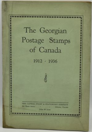 THE GEORGIAN POSTAGE STAMPS OF CANADA, 1912-1936