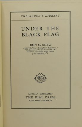 UNDER THE BLACK FLAG. (THE ROGUE'S LIBRARY)