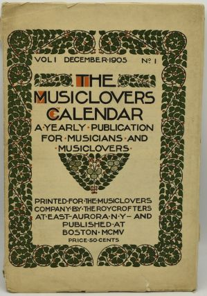 THE MUSICLOVERS CALENDAR. A YEARLY PUBLICATION FOR MUSICIANS AND MUSICLOVERS. ILLUSTRATED AND...
