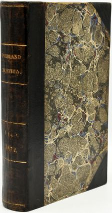 THE OVERLAND MONTHLY. DEVOTED TO THE DEVELOPMENT OF THE COUNTRY. VOLUME IX. (VOL. NINE ONLY