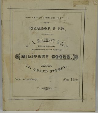 FACSIMILE, TRADE CATALOG] RIDABOCK & CO., SUCCESSORS TO J. H. MCKENNEY & CO., MILITARY GOODS