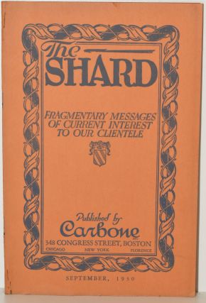 [ELEVEN PAMPHLETS, TRADE CATALOGS] THE SHARD. FRAGMENTARY MESSAGES OF CURRENT INTEREST TO OUR CLIENTELE.