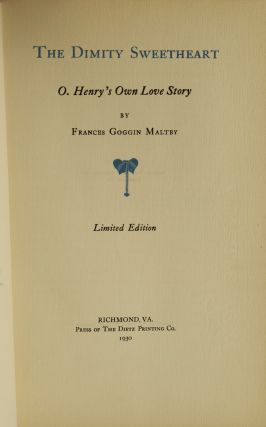 THE DIMITY SWEETHEART: O. HENRY'S OWN LOVE STORY