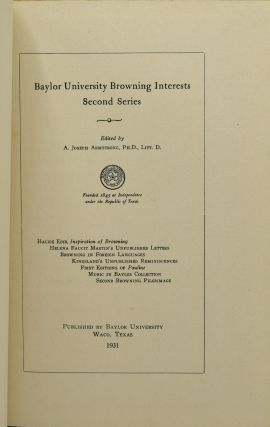 BAYLOR UNIVERSITY BROWNING INTERESTS, SECOND SERIES.