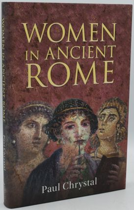 WOMEN IN ANCIENT ROME. Paul Chrystal