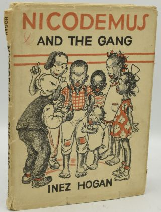 NICODEMUS AND THE GANG. Inez Hogan