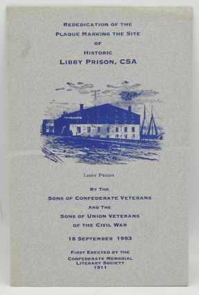 REDEDICATION OF THE PLAQUE MARKING THE SITE OF HISTORIC LIBBY PRISON, CSA. 18 SEPTEMBER 1993....