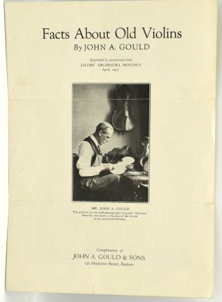 FACTS ABOUT OLD VIOLINS [OFF-PRINT]. John A. Gould