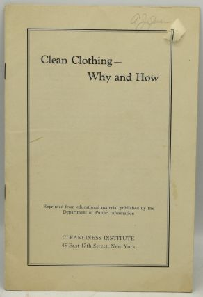 CLEAN CLOTHING -- WHY AND HOW [OFF-PRINT]. New York Cleanliness Institute