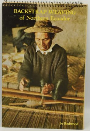 BACKSTRAP WEAVING OF NORTHERN EQUADOR