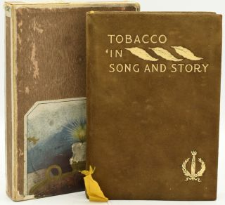 TOBACCO IN SONG AND STORY. John Bain Jr