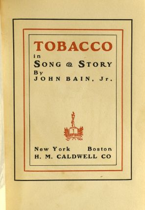 [ WINES & SPIRITS] TOBACCO IN SONG AND STORY