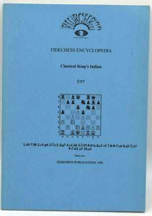 CLASSICAL KING'S INDIAN. E97. PART TWO. FIDECHESS ENCYCLOPEDIA