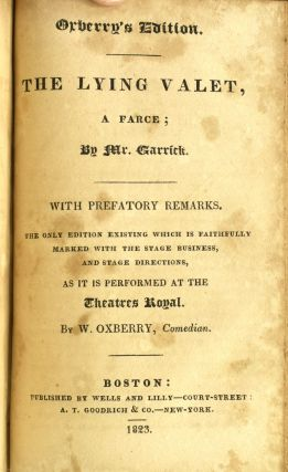 THE NEW ENGLISH DRAMA, WITH PREFATORY REMARKS, BIOGRAPHICAL SKETCHES, AND NOTES, CRITICAL AND EXPLANATORY; BEING THE ONLY EDITION EXISTING WHICH IS FAITHFULLY MARKED WITH THE STAGE BUSINESS, AND STAGE DIRECTIONS, AS PERFORMED AT THE THEATRES ROYAL. VOLUME SIXTEEN. CONTAINING BELLE'S STRATAGEM. TWELFTH NIGHT. LYING VALET. (ONE VOLUMES)
