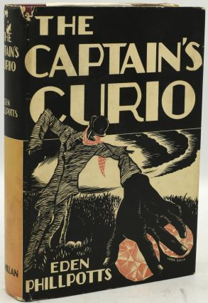 THE CAPTAIN'S CURIO. Eden Phillpotts