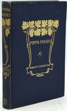 PIPPA PASSES. Robert Browning | Louis Meynelle
