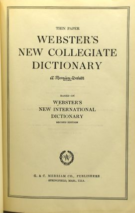THIN PAPER WEBSTER'S NEW COLLEGIATE DICTIONARY. BASED ON WEBSTER'S NEW INTERNATIONAL DICTIONARY.