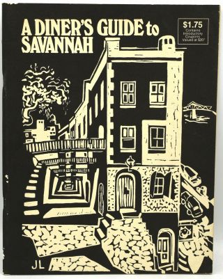 A DINER'S GUIDE TO SAVANNAH