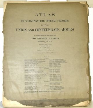 PART 5] ATLAS TO ACCOMPANY THE OFFICIAL RECORDS OF THE UNION AND CONFEDERATE ARMIES. PLATE XXI:...
