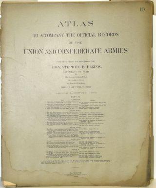 PART 10] ATLAS TO ACCOMPANY THE OFFICIAL RECORDS OF THE UNION AND CONFEDERATE ARMIES. PLATE XLVI...