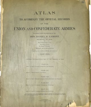 PART 31] ATLAS TO ACCOMPANY THE OFFICIAL RECORDS OF THE UNION AND CONFEDERATE ARMIES. PLATE CLI...