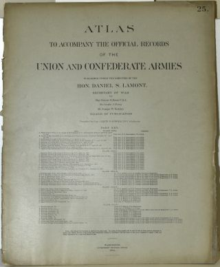 PART 25] ATLAS TO ACCOMPANY THE OFFICIAL RECORDS OF THE UNION AND CONFEDERATE ARMIES. PLATE CXXI...