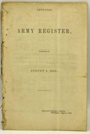 OFFICIAL ARMY REGISTER, CORRECTED TO AUGUST 1, 1855
