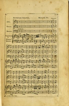 THE SERAPH, A COLLECTION OF SACRED MUSIC, SUITABLE TO PUBLIC OR PRIVATE DEVOTION, CONSISTING OF THE MOST CELEBRATED PSALM AND HYMN TUNES, WITH SELECTIONS FROM THE WORKS OF HANDEL, HAYDN, MOZART, PLEYEL AND FAVORITE ENGLISH AND ITALIAN COMPOSERS. ADAPTED TO WORDS FROM MILTON, &C., TO WHICH ARE ADDED MANY ORIGINAL PIECES, COMPOSED, AND THE WHOLE ARRANGED FOR FOUR VOICES, WITH AN ACCOMPANIMENT FOR THE PIANO FORTE AND VIOLONCELLO.