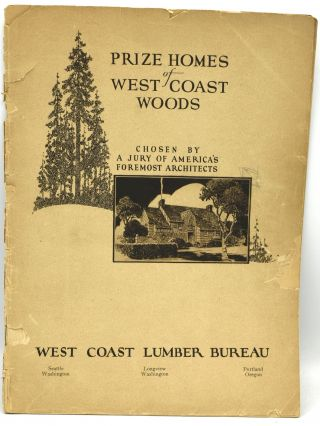 PRIZE HOMES OF WEST COAST WOODS