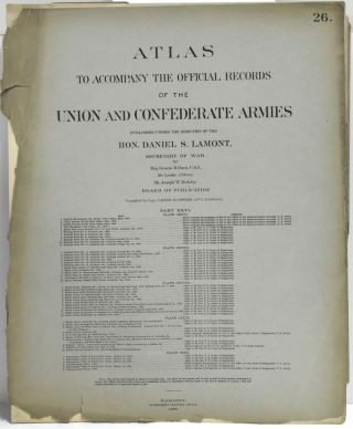 PART 25] ATLAS TO ACCOMPANY THE OFFICIAL RECORDS OF THE UNION AND CONFEDERATE ARMIES. PLATE CXXVI...
