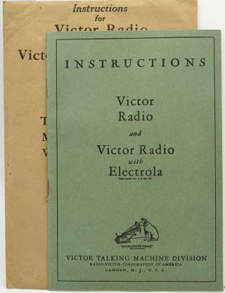INSTRUCTIONS. VICTOR RADIO AND VICTOR RADIO WITH ELECTROLA. WITH ENVELOPE. PART 5273C