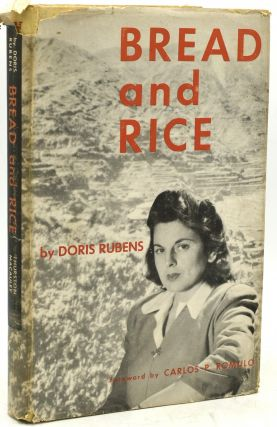 BREAD AND RICE. Doris Rubens | Carlos P. Romulo