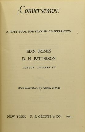 CONVERSEMOS! A FIRST BOOK FOR SPANISH CONVERSATION.