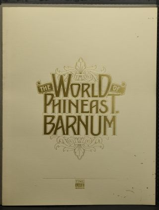 THE WORLD OF PHINEAS T. BARNUM